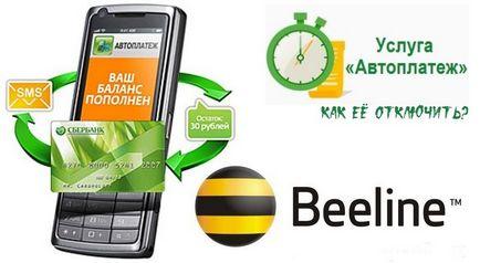 Cum se dezactivează avtoplatozh banca de economii Beeline, un card bancar